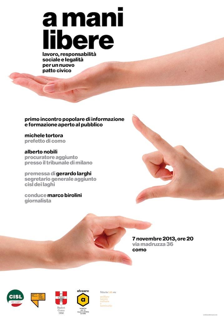 A mani libere, Como 2013